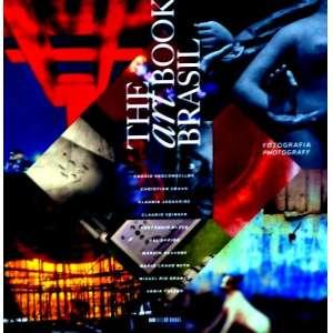 THE ART BOOK BRASIL PHOTOGRAFY - Livro considerado uma peça de arte, traz um breve percurso pelos caminhos da fotografia autoral brasileira. ff<br />2150g; 29x29 cm; 288 págs.; sobrecapa acompanha capa dura; português e inglês<br />